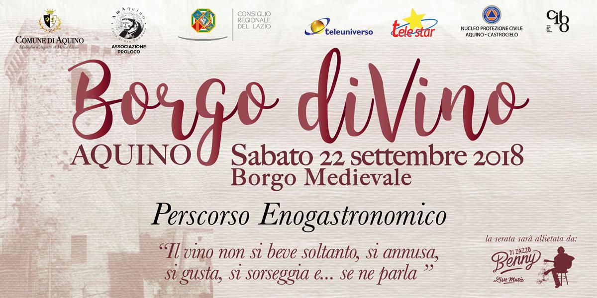 Proloco Aquino presenta: Borgo diVino 2018 – 22 settembre 2018
