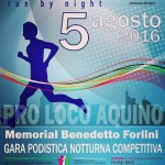 """Aquino run by night"": primo memorial Benedetto Forlini"